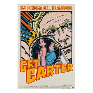 Get Carter Poster by John Van Hamersveld, 1968